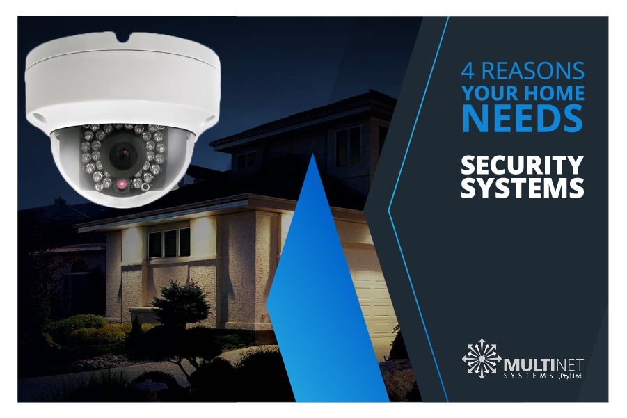 4 Reasons your home needs a security systems