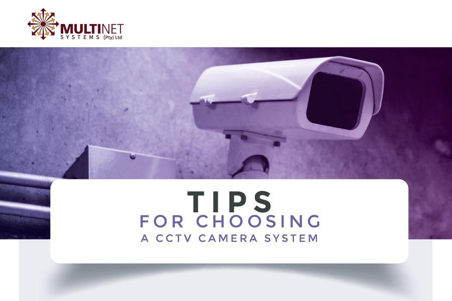 Tips for choosing a cctv camera system
