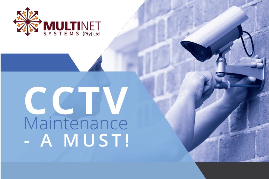 CCTV Maintenance - a must